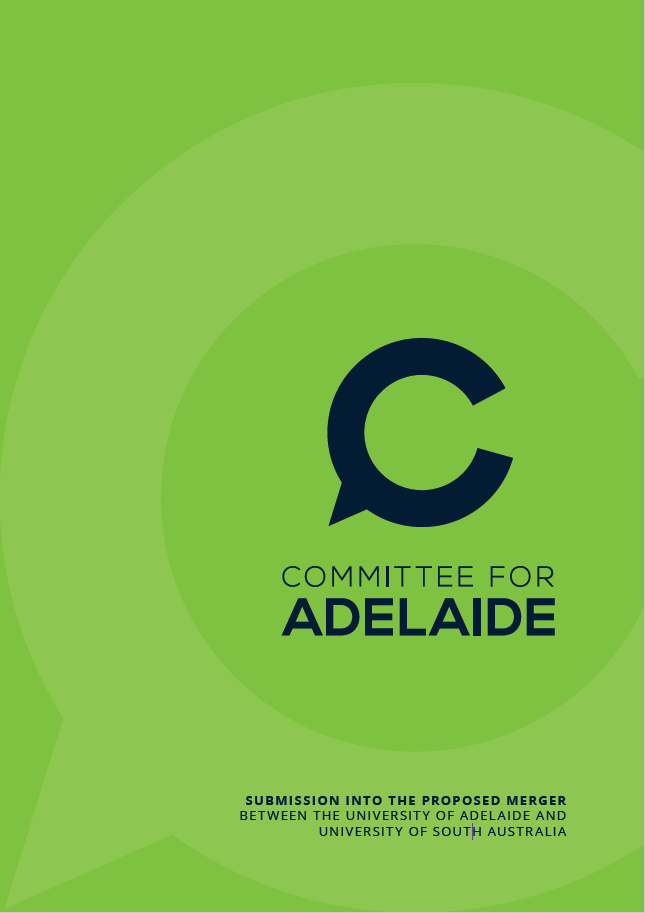 Submission into the proposed merger between the University of Adelaide and University of South Australia